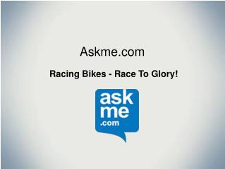 Racing Bikes in India - Askme.com