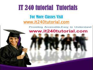IT 240 Tutorial Tutorials/it240tutorialdotcom