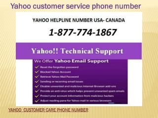 Yahoo customer care number 1-877-774-1867 Yahoo help Number
