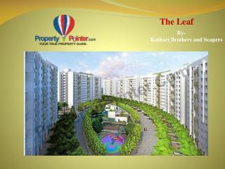 The Leaf at Katraj Kondhwa Road, Call on 8888292222