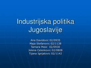 Industrijska politika Jugoslavije
