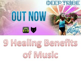 9 Healing Benefits of Music