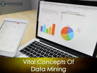 Vital Concepts of Data Mining