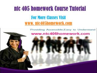 NTC 405 Homework Tutorials/ntc405homeworkdotcom