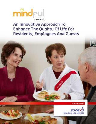 Innovative Approach to Enhance the Quality of Life for Residents, Employees and Guests