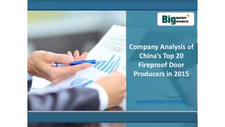 2015 Company Analysis of China�s Top 20 Fireproof Door Producers