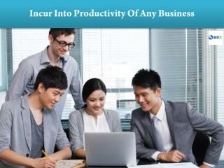 Incur Into Productivity Of Any Business