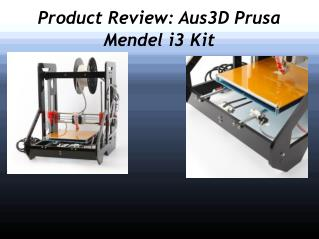 Product Review- Aus3D Prusa Mendel i3 Kit