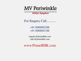 MV Periwinkle, Hebbal, Bangalore