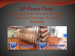 USDA Approved Floors for All Types of Food and Beverage Processing Facilities