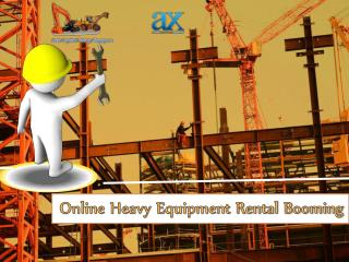 Online Heavy Equipment Rental Booming