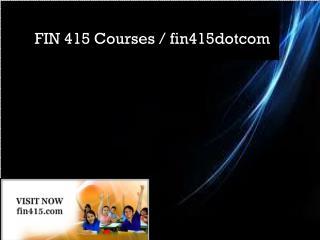 FIN 415 Courses / fin415dotcom