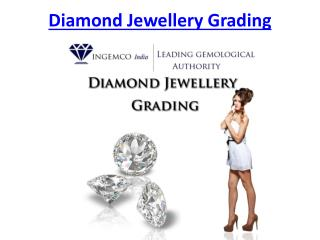 Diamond Jewellery Grading