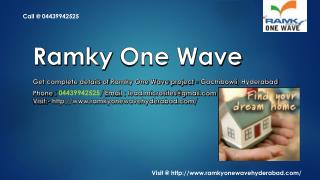 Ramky One Wave - Gachibowli, Hyderabad - Price, Review, Floor Plan - Call @ 04439942525