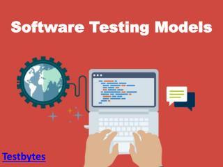 Software Testing Models
