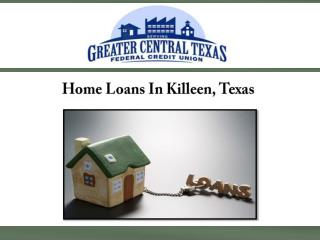 Home Loans In Killeen, Texas