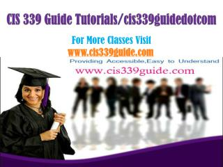 CIS 339 Guide Tutorials/cis339guidedotcom