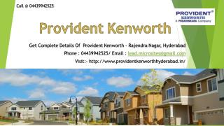 Provident Kenworth - Rajendra Nagar, Hyderabad - Price, Review, Floor Plan - Call @ 04439942525