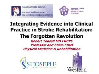 Integrating Evidence into Clinical Practice in Stroke Rehabilitation: The Forgotten Revolution