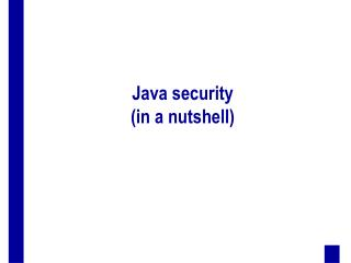 Java security in a nutshell