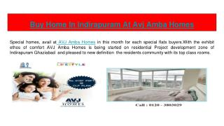 Get Perfect Home In Indirapuram At AVJ Amba Homes