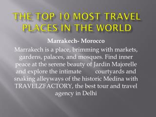 The Top 10 most travel places in the world