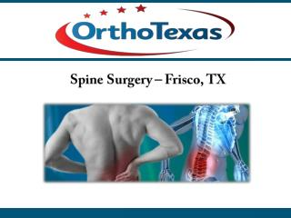 Spine Surgery – Frisco, TX