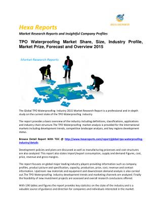 Worldwide TPO Waterproofing Market – Opportunity and Forecast 2015