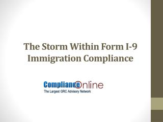 The Storm Within Form I-9 Immigration Compliance
