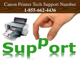 1-855-662-4436 - Canon Printer Tech Support Phone Number