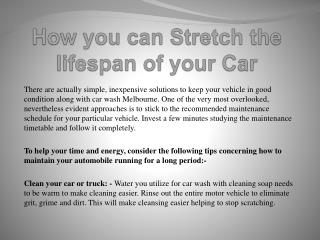 How you can Stretch the lifespan of your Car