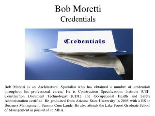 Bob Moretti Credentials