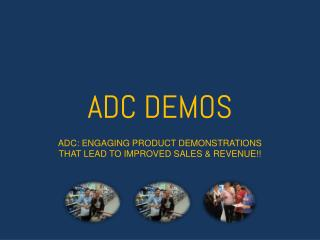 Engaging Product Demonstrations That Lead to Improved Sales & Revenue