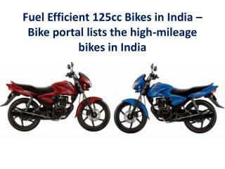 Fuel efficient 125cc Motor bikes in india