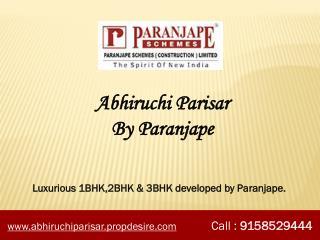 1 BHK Flats in Sinhgad Road Pune, Paranjape Abhiruchi Parisar