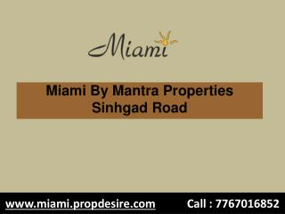 1 BHK Flats in Sinhgad Road Pune, Miami
