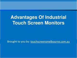 Advantages Of Industrial Touch Screen Monitors
