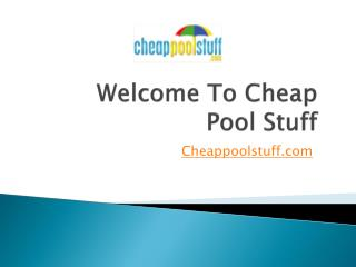 Online Cheap Pool Supplies - CheapPoolStuff