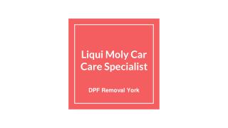 Liqui Moly Car Care Services in York