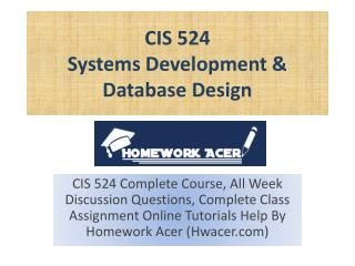 CIS 524 Systems Development & Database Design