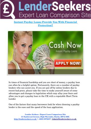 Instant Payday Loans Provide You With Financial Protection!