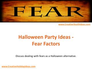 Halloween Party Ideas - Fear Factors