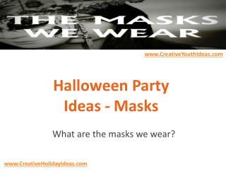 Halloween Party Ideas - Masks