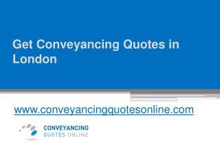 Get Conveyancing Quotes in London - www.conveyancingquotesonline.com