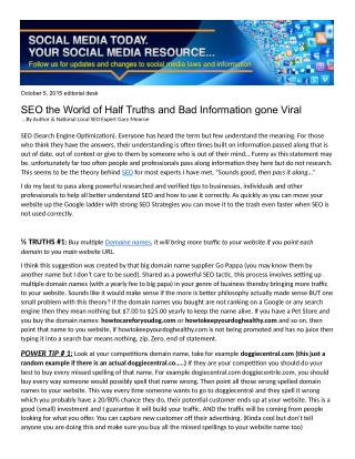 SEO the World of Half Truths and Bad Information gone Viral