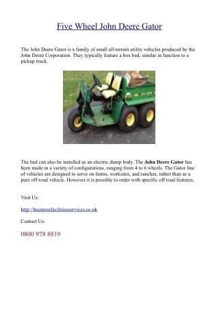 Five Wheel John Deere Gator