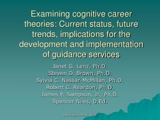 Examining cognitive career theories: Current status, future trends, implications for the development and implementation
