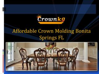 Affordable Crown Molding Bonita Springs FL