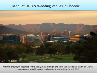Banquet halls, party halls, wedding venues in Phoenix AZ