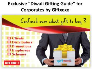 "Exclusive ""Diwali Gifting Guide"" for Corporates by Giftxoxo"